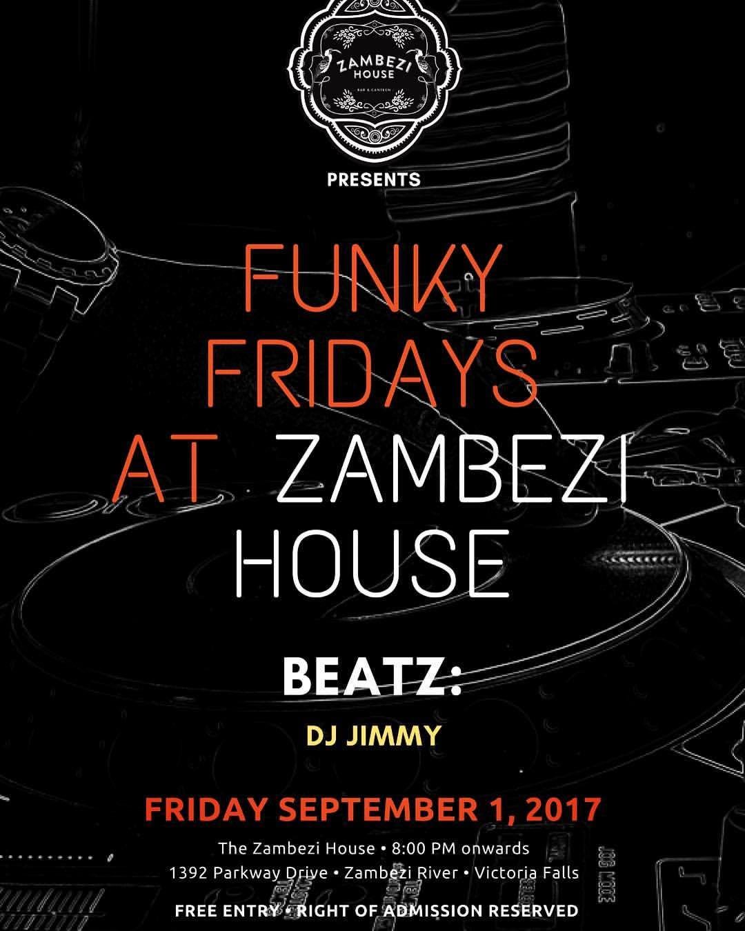 Funky Friday at Zambezi House Sept 1